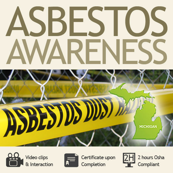 Asbestos Awareness Training for Michigan